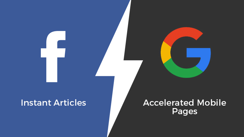 Google AMP and Facebook Instat Articles