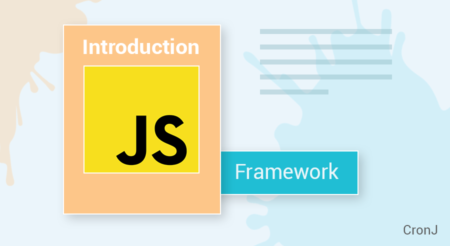 Introduction of Javascript: Best Javascript Frameworks to use in 2019