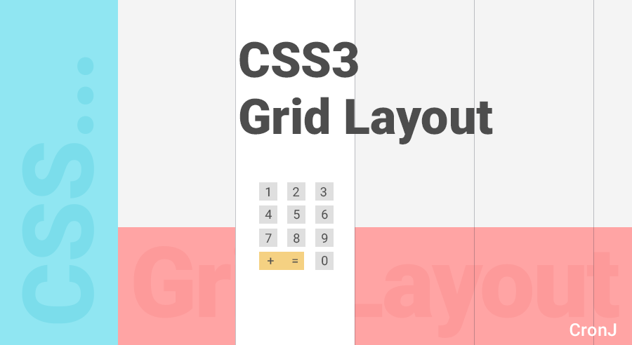 CSS3 Grid Layout (by Building a simple Calculator)