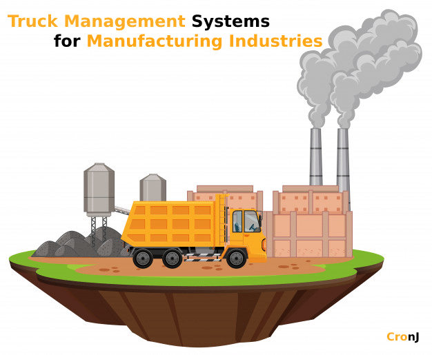 Truck Management Systems for Manufacturing Industries
